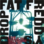 Live at the Matterhorn - Fat Freddys Drop - 2001