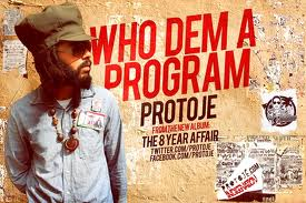 Who Dem a Program - Protoje