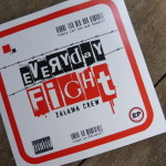 Zalama Crew - Everyday Fight - EP cover - www.beaveronthebeats.com