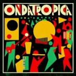 Ondatrópica - Ondatrópica (2012)