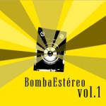 Bomba Estereo - vol. 1