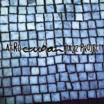 Afro Cuban Jazz Project - Descarga Uno