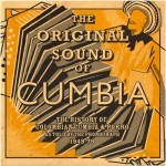 The Original Sound of Cumbia - Quantic