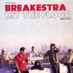 Hit The Floor (2005) - Breakestra