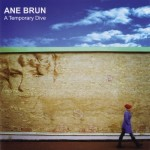 Ane Brun - A Temporary Dive (2006)