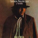 Calle Real - Camarón, Paco de Lucia y Tomatito