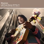 Shanren - Left Foot Dance of the Yi & Other Chinese Folk Rock Anthems (2014)