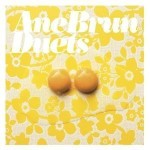 Ane Brun - Duets (2005)