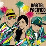 Coctel (2012) - Kartel Pacifico