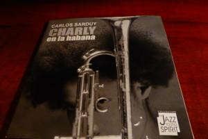 Carlos Sarduy - Charly en la Habana (2005)