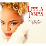 Leela James- Loving You More in the Spirit of Etta James (2012)
