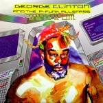 George Clinton & The P-Funk All Stars - T.A.P.O.A.F.O.M. (1996)