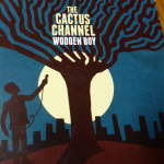 The Cactus Channel - Wooden Boy (2013)