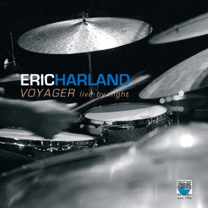 Eric Harland - Voyager Live By Night (2010)
