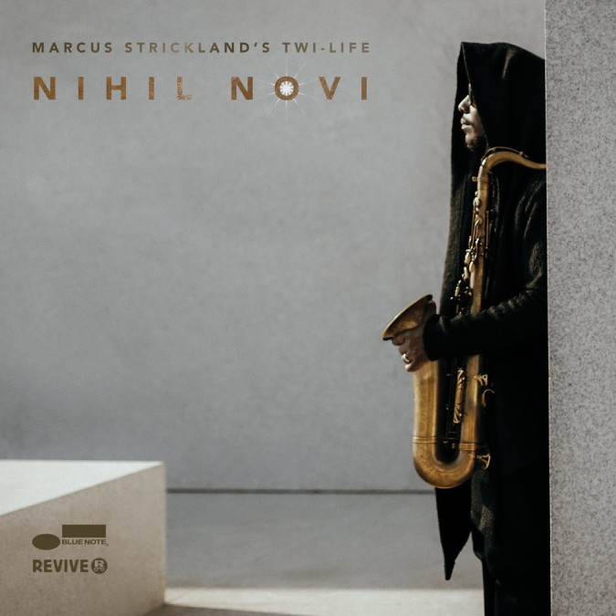 Mantra by Marcus Strickland's Twi-Life - Nihil Novi (2016)